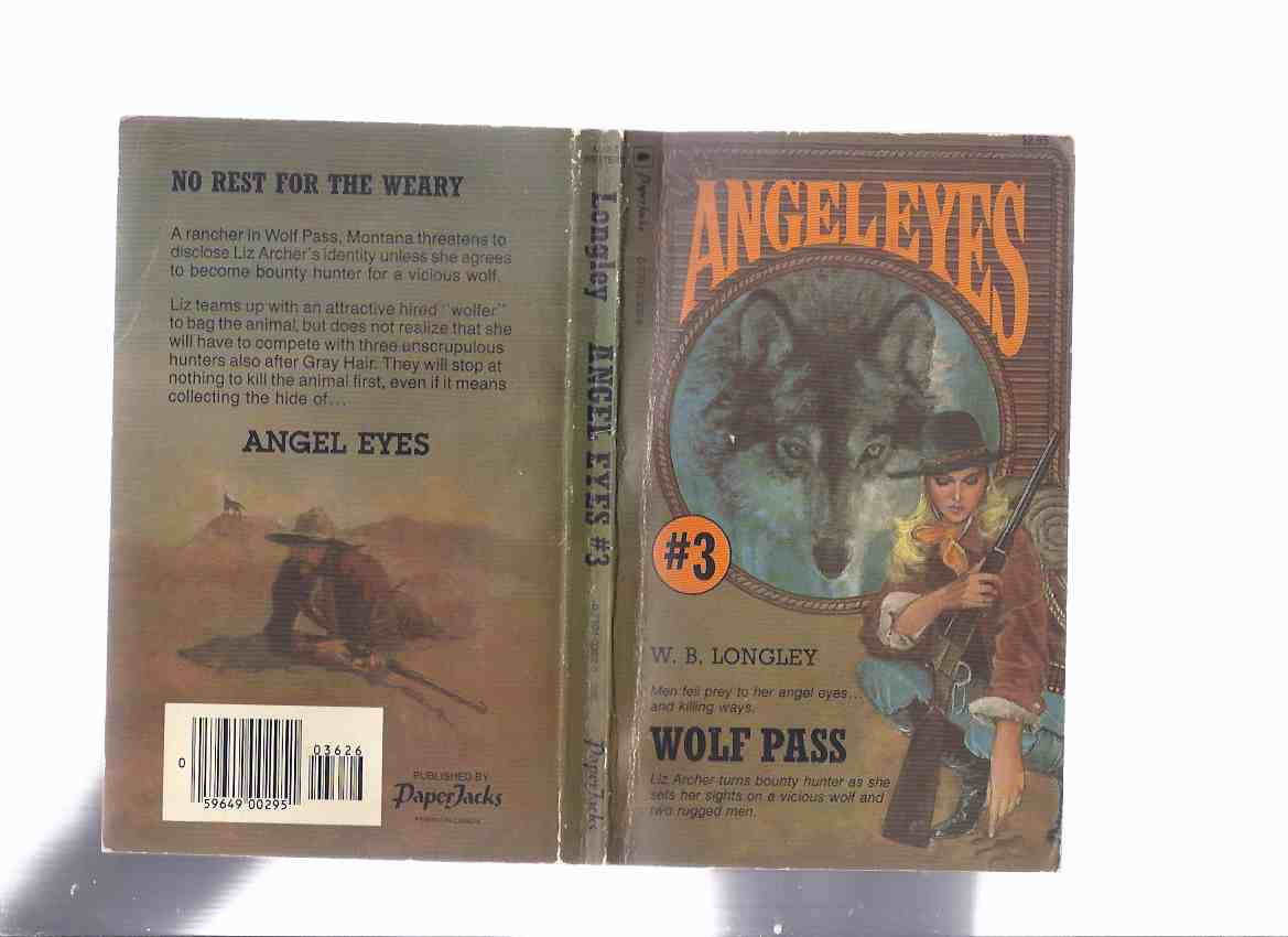 Image for ANGEL EYES Book 3:  Wolf Pass -by W B Longley ( Volume Three / iii )