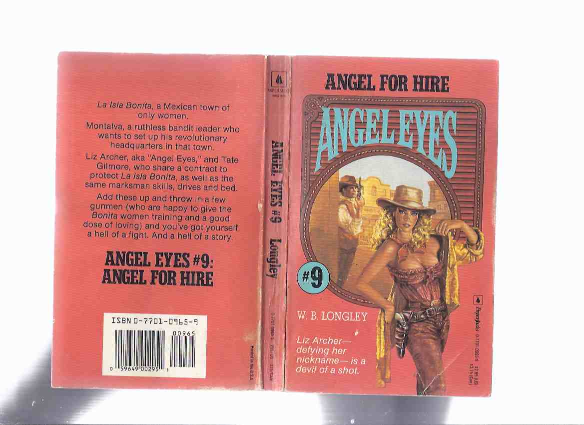 Image for ANGEL EYES Book 9:  Angel for Hire -by W B Longley ( Volume Nine / ix )