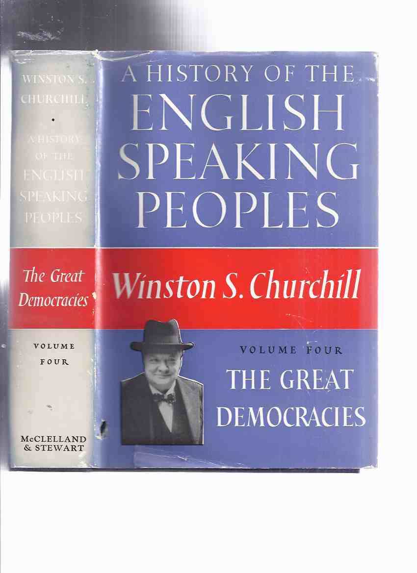 Image for WINSTON CHURCHILL:  History of the English Speaking Peoples:  The Great Democracies  --- Book 4 ( IV )