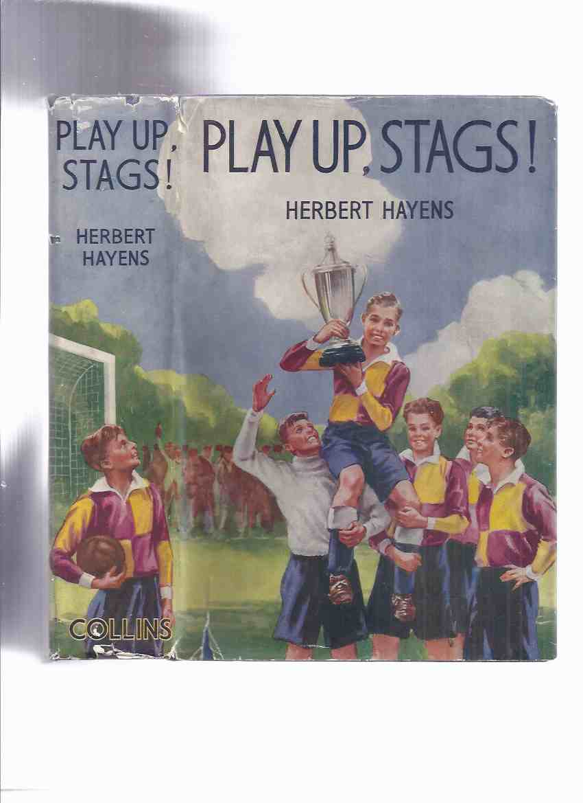 Image for Play Up, Stags! -by Herbert Hayens ( Soccer / Football / School Team Cover Art )