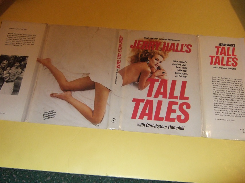 Image for Jerry Hall's Tall Tales:  Mick Jagger's Long Time Love:  From Texas to the Top !  Supermodel, Jet Set Star -by Jerry Hall ( Rolling Stones / Mick Jagger association)