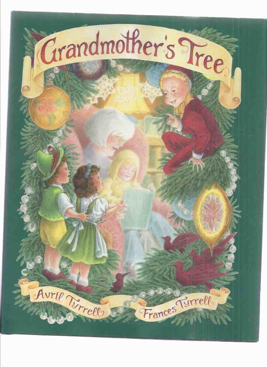 Image for Grandmother's Tree -by Avril Tyrrell, Illustrated / Illustrations By Frances Tyrrell ( previously released as The Christmas Clown )