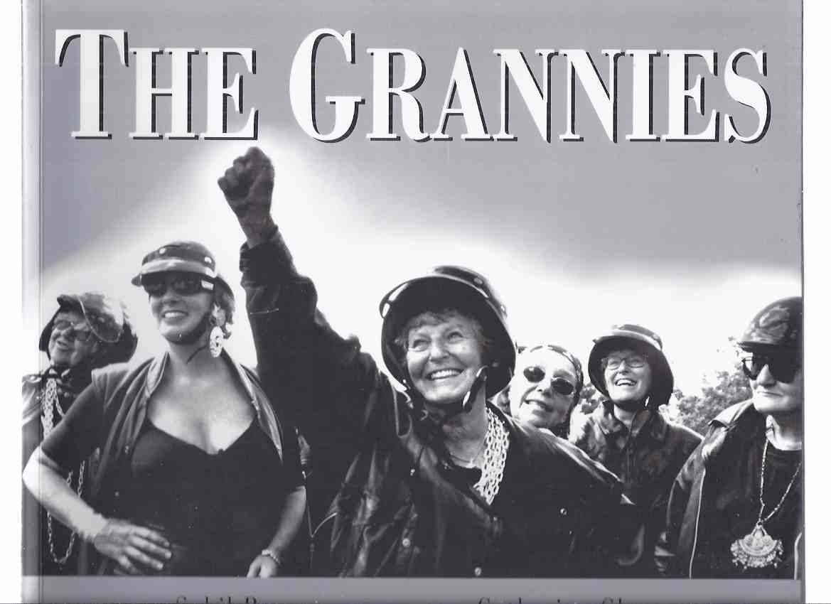Image for THE GRANNIES A Tribute to Old Ladies Who Refuse to Become Fossils or Dinosaurs or Leftovers -by Sybil Rampen -Signed by six of the Grannies and the Photographer, Catherine Chatterton )