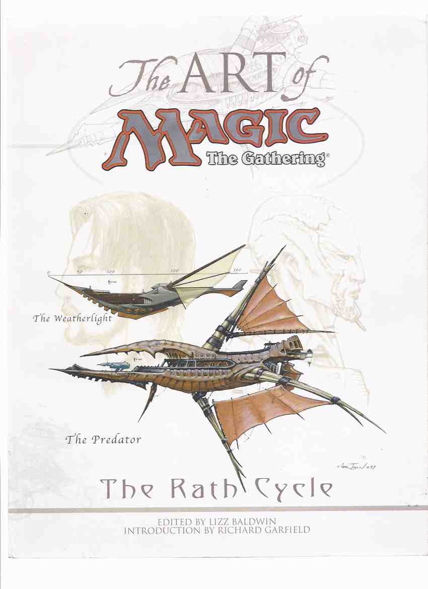 Image for The Art of Magic, The Gathering: The RATH Cycle (related = Weatherlight; Tempest Block )