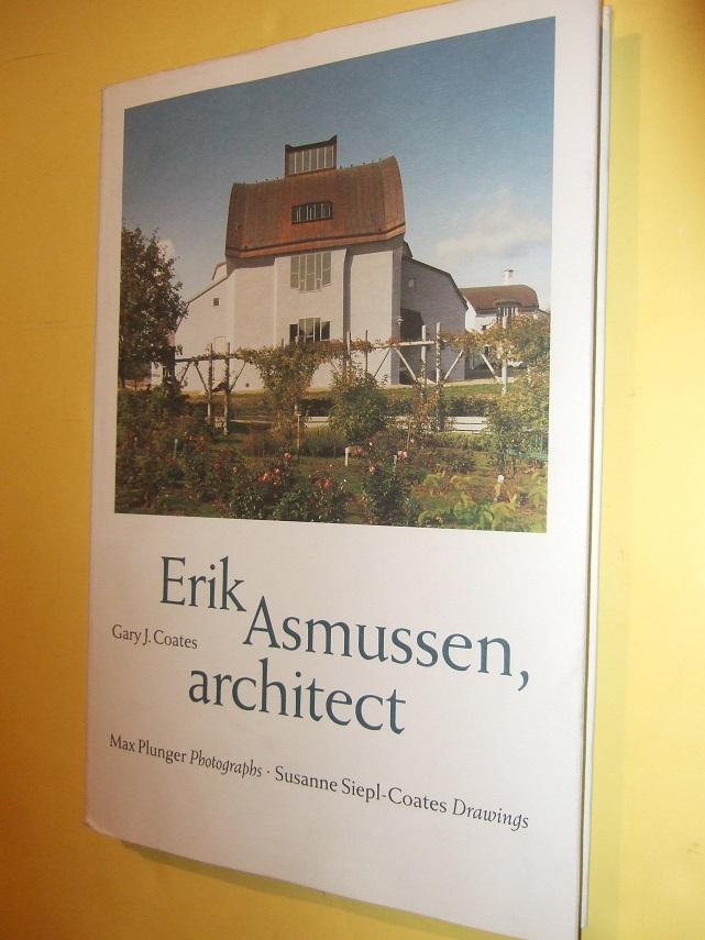 Image for Erik Asmussen, Architect (inc. Living Architecture in Jarna; Nordic Roots and Anthroposophical Impulse; Design Process; Catalog of Works )