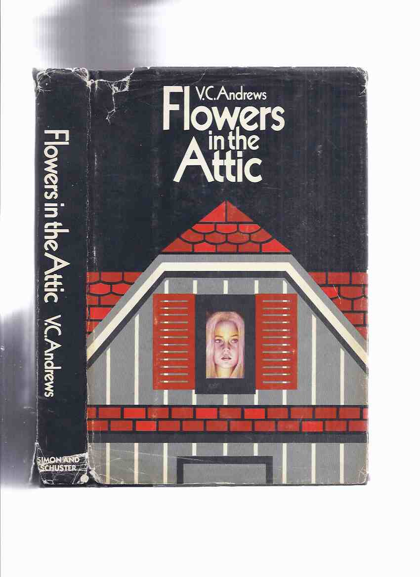 Image for Flowers in the Attic, Book 1 of the Dollanganger Saga - by V C Andrews ( Volume One )
