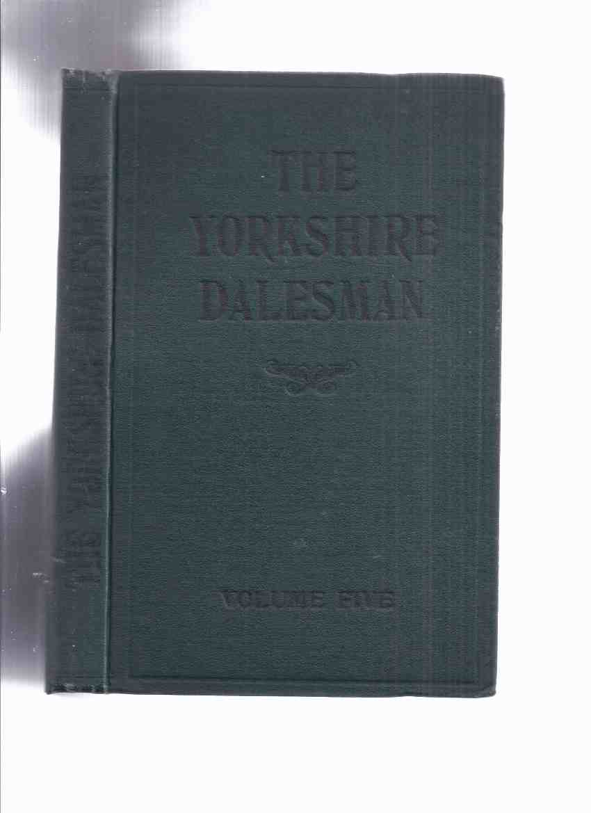 Image for The Yorkshire Dalesman A Monthly Magazine of Dales' Life and Industry volume number 5, Issues # I to # 12, (inc. Clockmakers; Druids Temple, a Sham; Mole Catcher; Freshwater Lobsters; Wandering Minstrel; Nicknames of Upper Swaledale; Oatcake; Grouse etc )