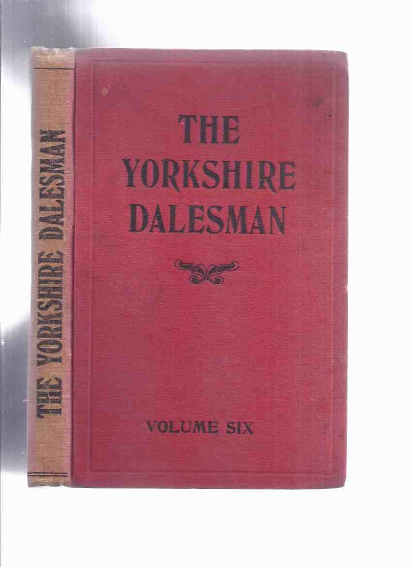 Image for The Yorkshire Dalesman A Monthly Magazine of Dales' Life and Industry volume number 6, Issues # I to # 12, (inc.  Clockmakers; Land Girl's Log; Field Names; Railways of Western Dales; Weather Signs; Castle Dykes; Dew-Ponds; Roman Doncaster, etc )