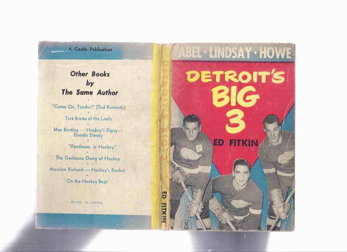 Detroit's Big 3 - Sid Abel, Ted Lindsay, Gordie Howe -by Ed Fitkin ( Detroit Red Wings / NHL / National Hockey League )