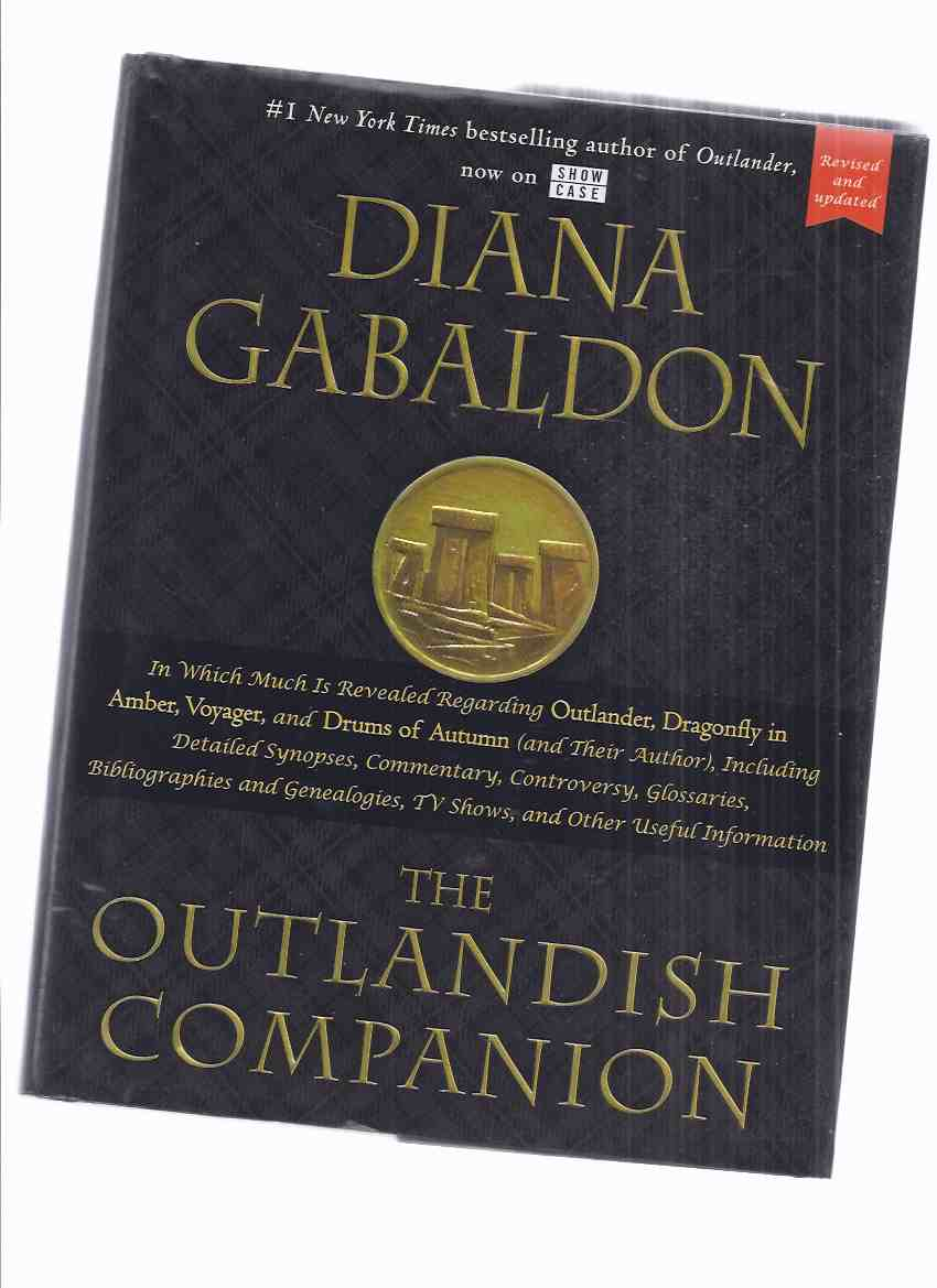 Image for Outlandish Companion ( revised Edition)in Which Much is Revealed Regarding Claire Randall & Jamie Fraser, Their Lives & Times, Antecedents, Adventures, Companions & Progeny, with Learned Commentary and Many Footnotes by Diana Gabaldon - Outlander Series