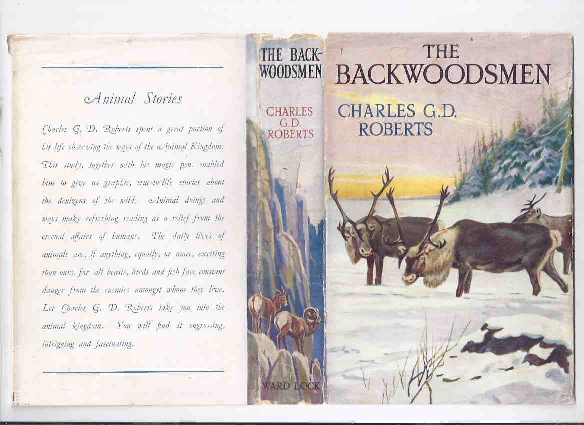 Image for The Backwoodsmen -by Charles G D Roberts, Illustrations / Illustrated By Paul Bransom