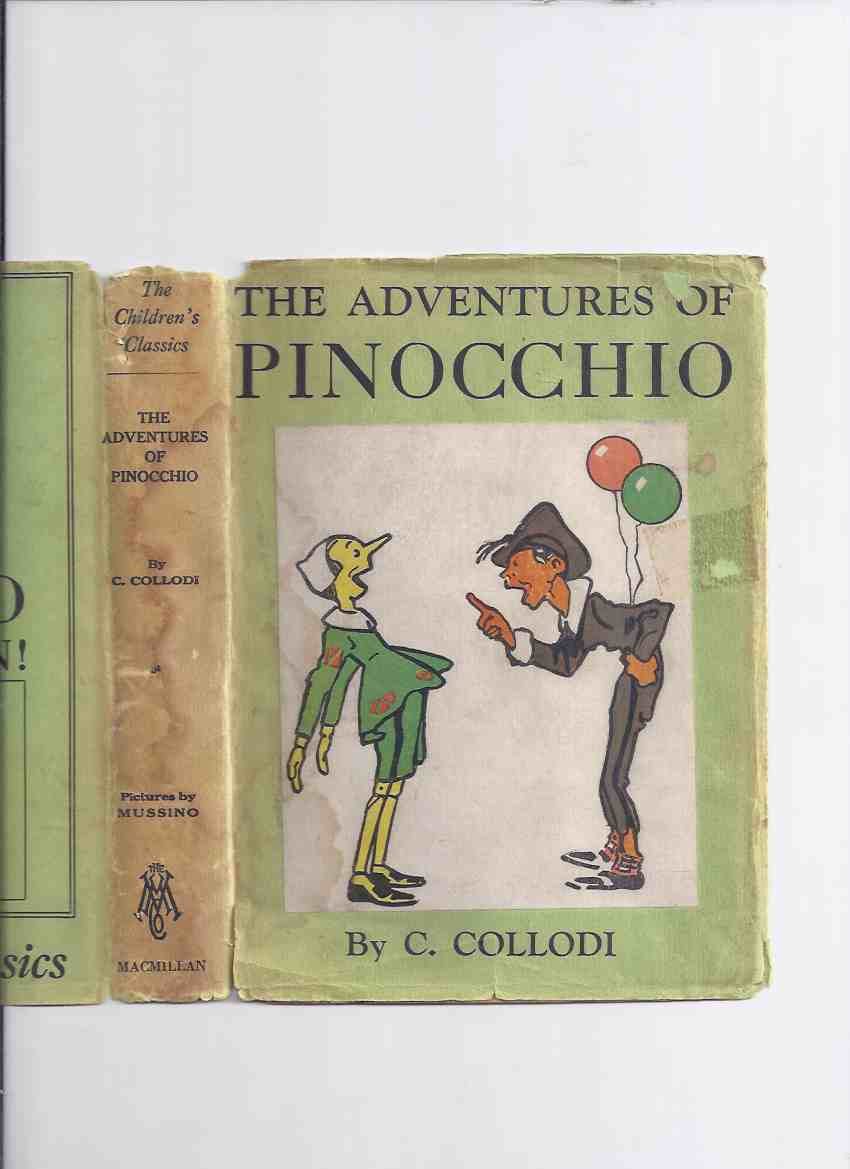 Image for The Adventures of Pinocchio -by C ( Carlo ) Collodi, Illustrations / Illustrated By Attilio Mussino: The MacMillan Children's Classics Series