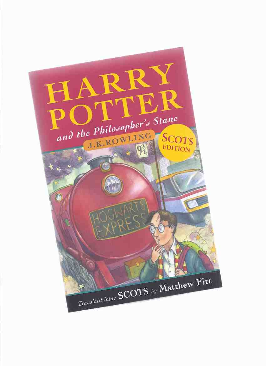 Image for Harry Potter and the Philosopher's Stane --book 1 of the Series -by J K Rowling - Translaitit intae Scots by Matthew Fitt (  Book 1 / Volume One of the series )( aka: Sorcerer's Stone ) ( Scottish )