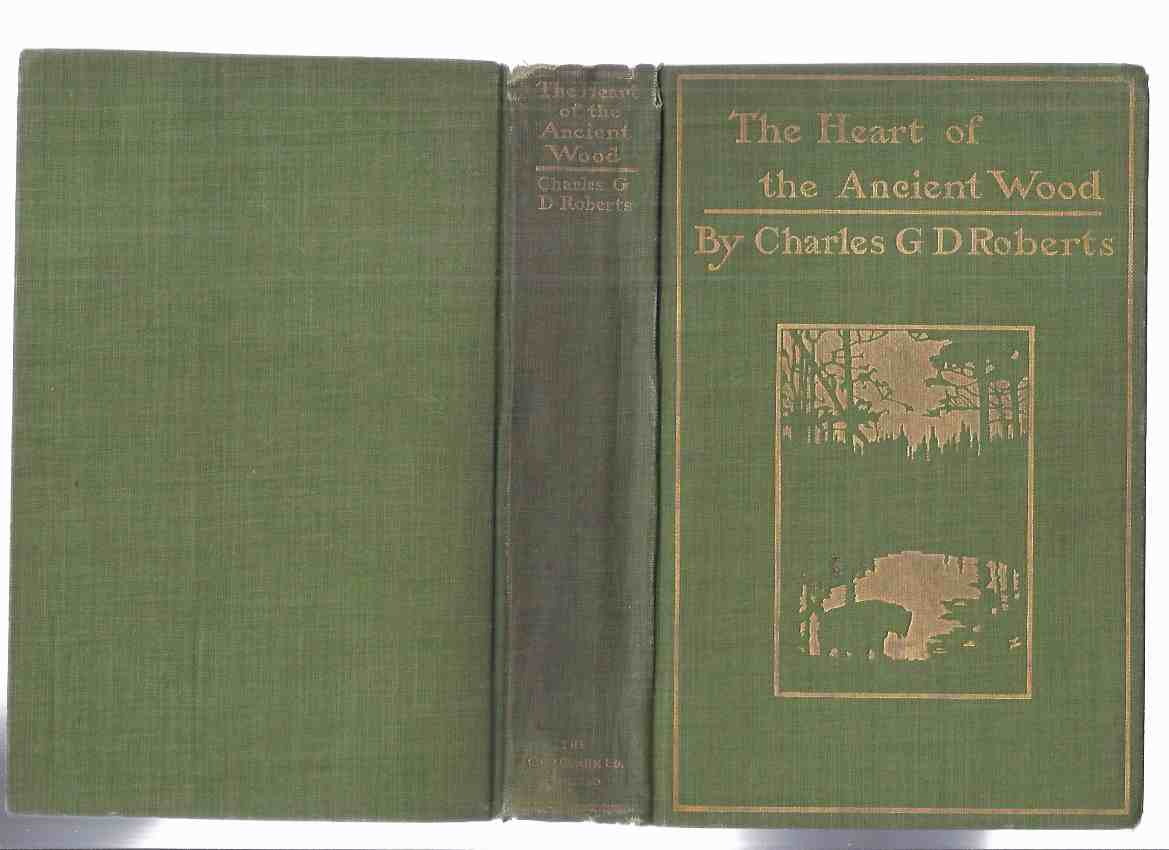Image for The Heart of the Ancient Wood -by Charles G D Roberts -a Signed Copy