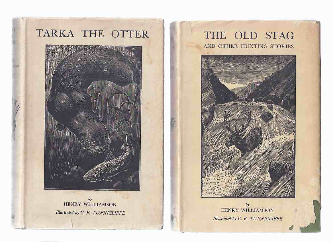 Image for TWO VOLUMES:  Tarka the Otter / The Old Stag and Other Hunting Stories -by Henry Williamson / Illustrations - Illustrated By C F Tunnicliffe