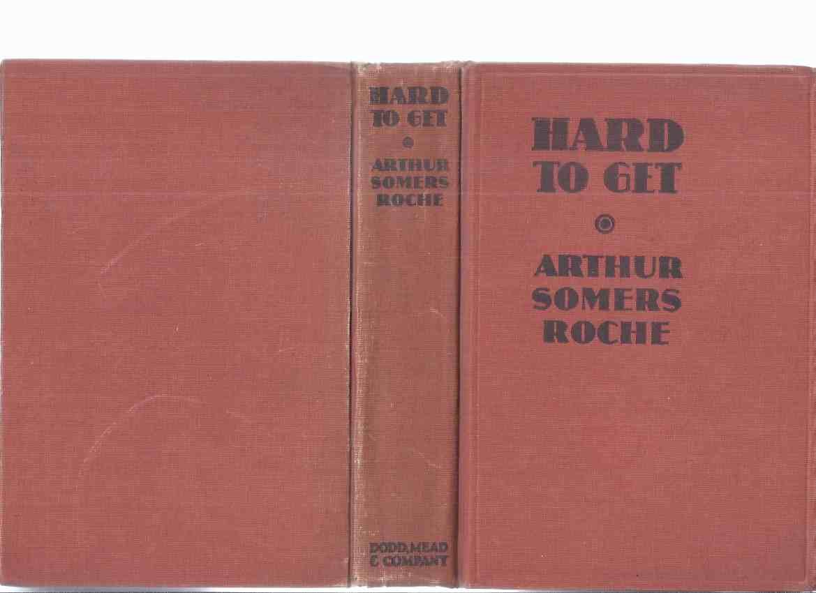 Image for Hard to Get  -by Arthur Somers Roche