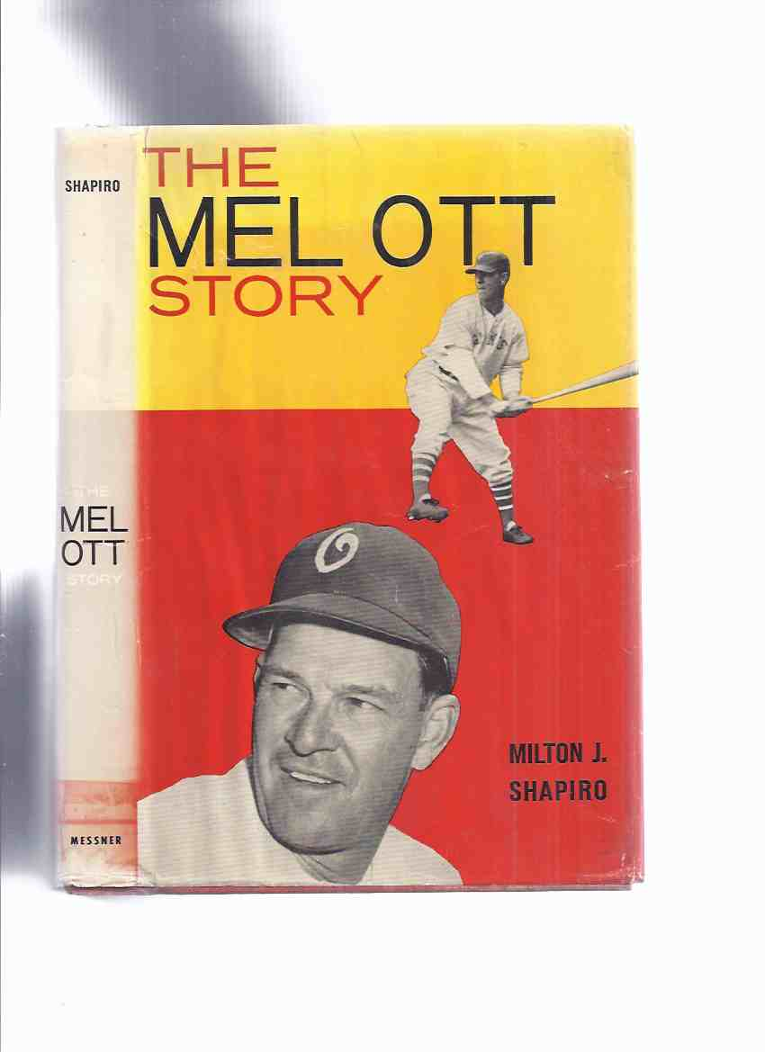 Image for The Mel Ott Story -by Milton J Shapiro ( Messner  Sports Biography Series )( Major League Baseball Player / Right Fielder for the New York Giants )( Hall of Fame )