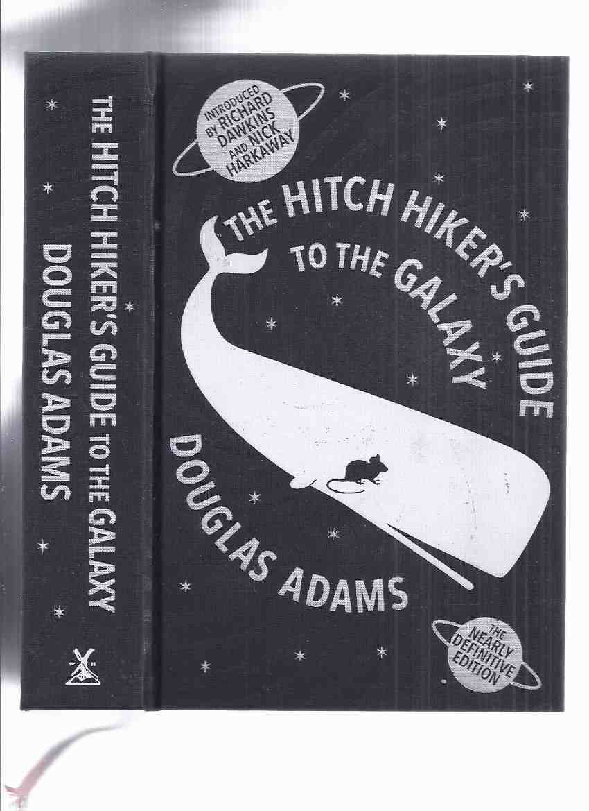 Image for The Hitch Hiker's Guide to the Galaxy, the Nearly definitive Edition (inc. Restaurant End Universe; Life Universe Everything; So Long Thanks for All the Fish; Mostly Harmless; Young Zaphod Plays it Safe; A Guide to the GUIDE; How to Leave the Planet; etc)