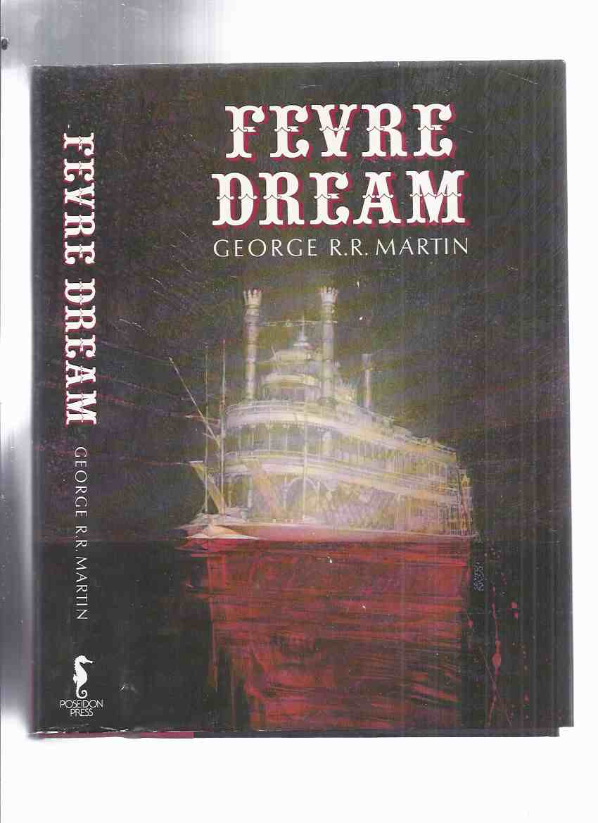 Image for Fevre Dream ---by George R R Martin -a signed Copy ( Vampires on the Mississippi ) ( Fever )