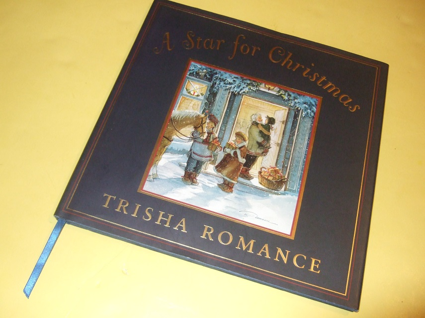 Image for A Star for Christmas ---by Trisha Romance -a Signed Copy  ( Illustrator and Story )