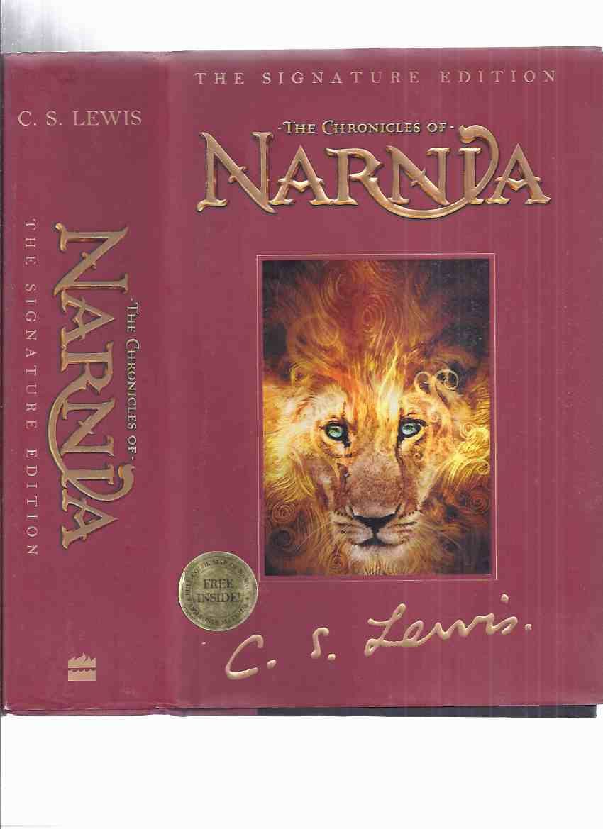 Image for Narnia Chronicles: Lion, Witch and the Wardrobe - Prince Caspian - Voyage of the Dawn Treader - Silver Chair - Horse & His Boy - Magician's Nephew - Last Battle -an OMNIBUS VOLUME Containing the 7 Books (inc. Fold Out Map of Narnia )( Signature Edition )
