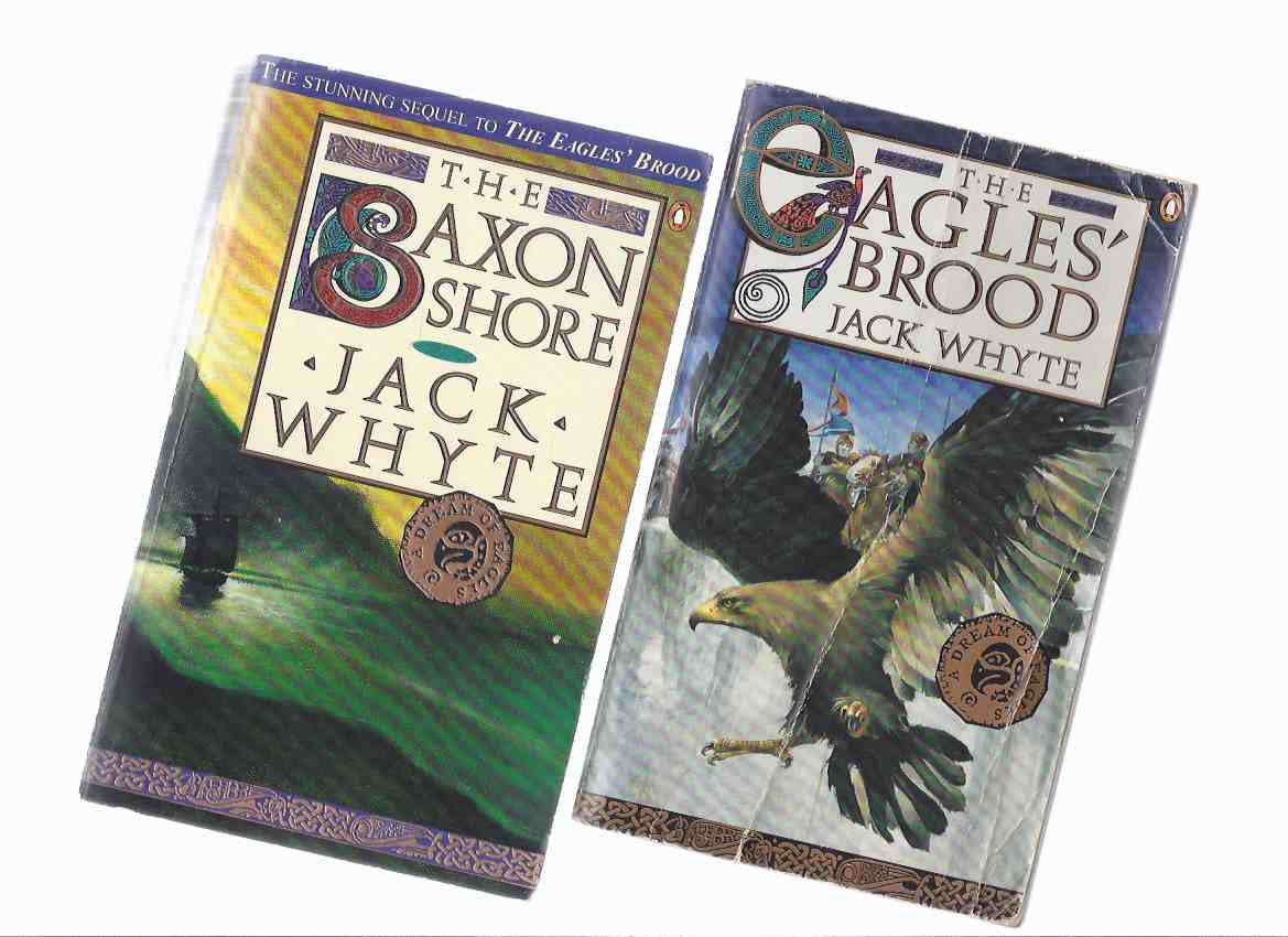 Image for TWO BOOKS:  The Eagle's Brood ---with The Saxon Shore ---the Camulod Chronicles / Series - Volume 3 & 4 -by Jack Whyte -both are signed and inscribed by the author( Camelot / King Arthur )( also known with titles Merlyn & Excalibur )