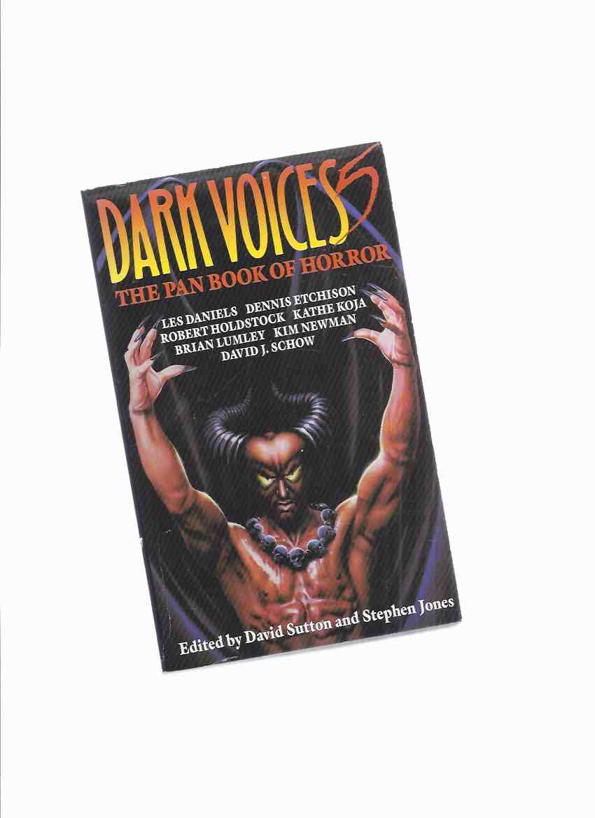 Image for The PAN Book of Horror: Dark Voices 5 ( Having His Leg Pulled; Back Row; Precious; Editor; Ventriloquial Art; Phantom; Dog Park; Loser; Life Partner; Sustenance; Where the Bodies are Buried; Red Bellied Ghosts; Stone Dead, etc)( Volume v / Book Five )