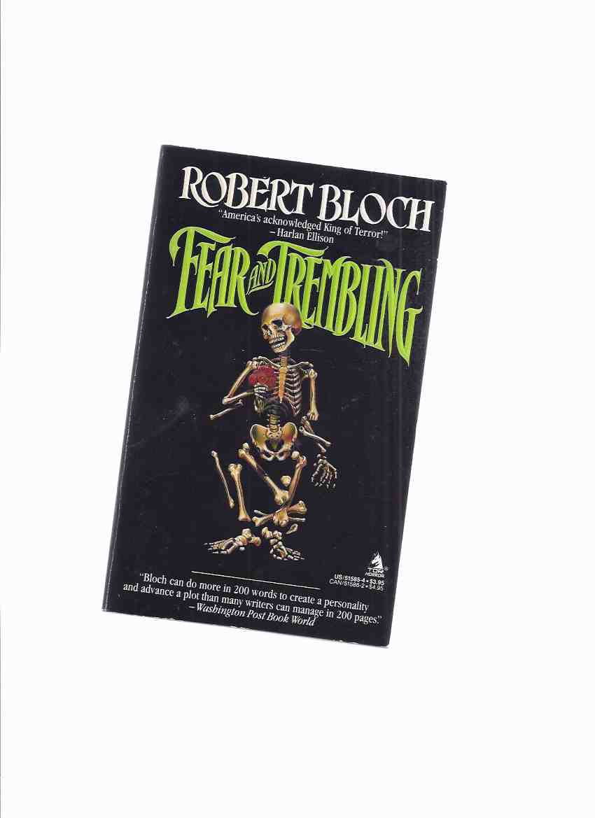 Image for Fear and Trembling -by Robert Bloch (inc. Yougoslaves; Most Unusual Murder; Brood of Bubastis; Groovyland;  Chaney Legacy; Floral Tribute; Reaper; Shrink & Mink; Killing in Market; New Season; ETFF; Freak Show; Horror Scope )