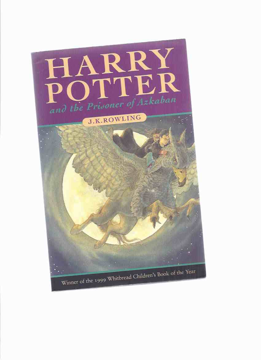 Image for Harry Potter and the Prisoner of Azkaban, Book 3 of the Series -by J K Rowling