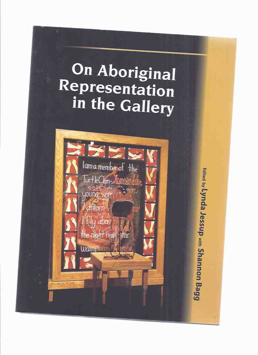 Image for On Aboriginal Representation in the Gallery / Mercury Series Canadian Ethnology Service Paper 135 (inc First Nations & Art Museums; Crossing New Borders to Exhibit Iroquois Tourist Art; Haida Argillite at the AGO; Presenting Inuit Art in Gallery Settings)