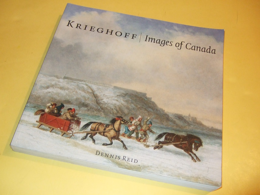 Image for KRIEGHOFF: Images of Canada ( Douglas & McIntyre and The Art Gallery of Ontario [ AGO ] )(inc. Perceiving the Other -French-Canadian and Indian Iconography in the Works of CK; CK's Art of Describing; Chronology; etc)( Cornelius )