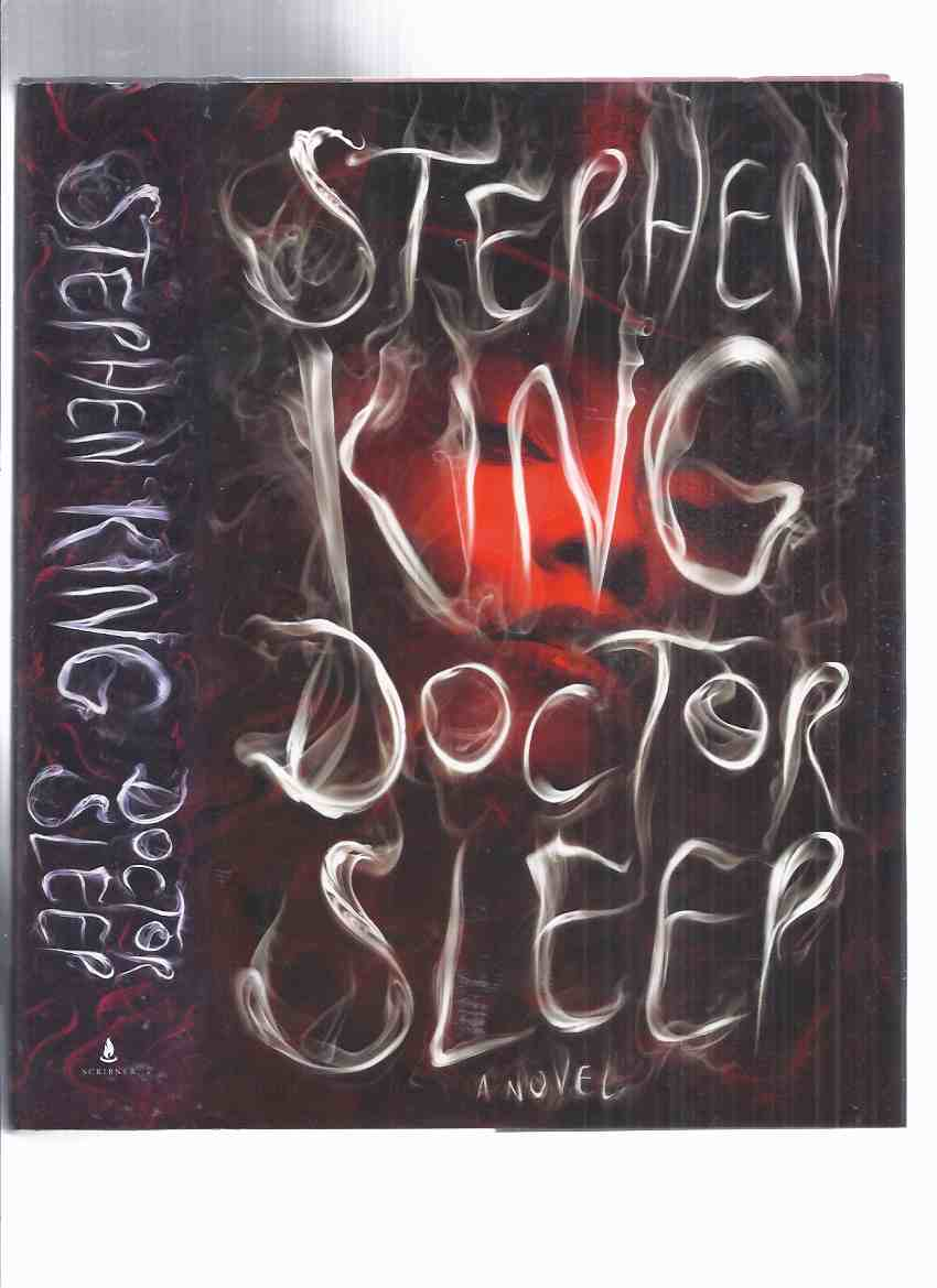 Image for Doctor Sleep: A Novel -by Stephen King ( follows / sequel to: The Shining with Danny Torrance )
