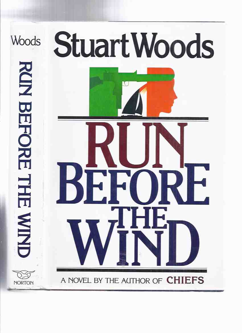 Image for Run Before the Wind ---by Stuart Woods  ( 2nd Novel )