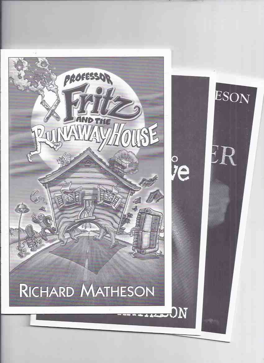 Image for THREE VOLUMES: The Prisoner / He Wanted to Live / Professor Fritz and the Runaway House -by Richard Matheson  / Gauntlet Press