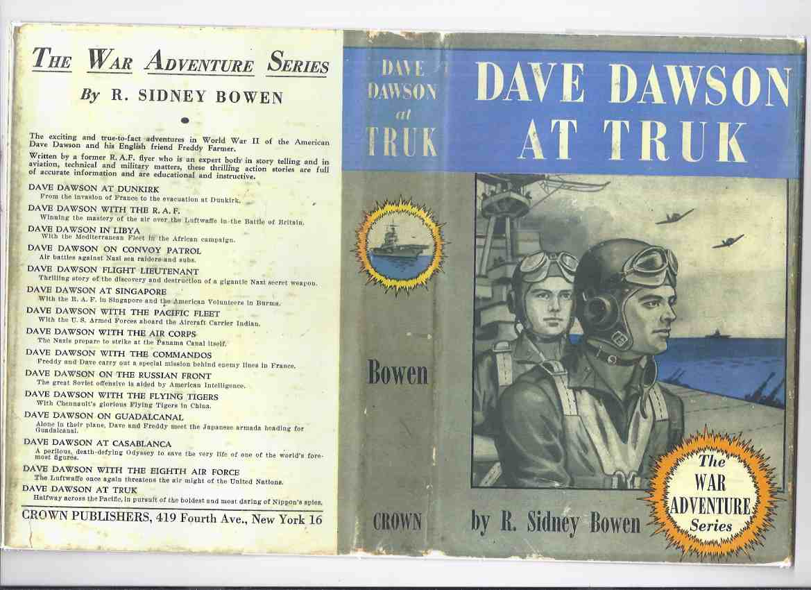 Image for Dave Dawson at Truk:  The War Adventure Series -Book 15 of the Series ( Final Volume )