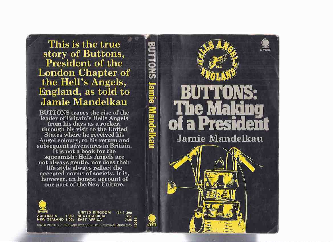 Image for Buttons: The Making of a President: Hell's Angels England ( Hells Angels Motorcycle Club )