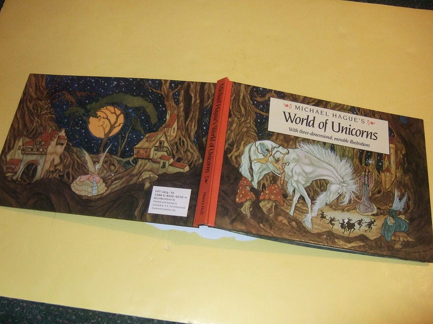 Image for Michael Hague's World of Unicorns with Three Dimensional, Movable Illustrations ( Illustrated by Michael Hague Illustrations )( Pop-Ups and Moveable parts)