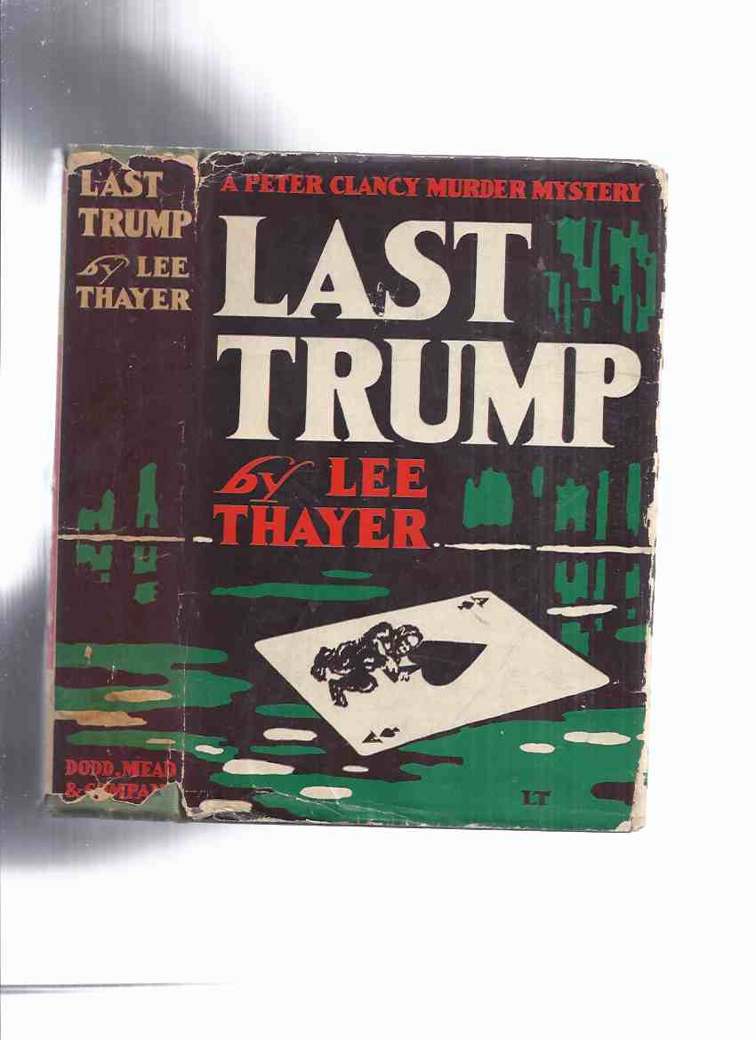 Image for Last Trump: A Peter Clancy Murder Mystery -by Lee Thayer