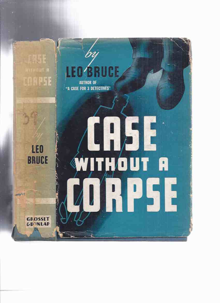 Image for Case Without a Corpse -by Leo Bruce (a Sergeant Beef Mystery )