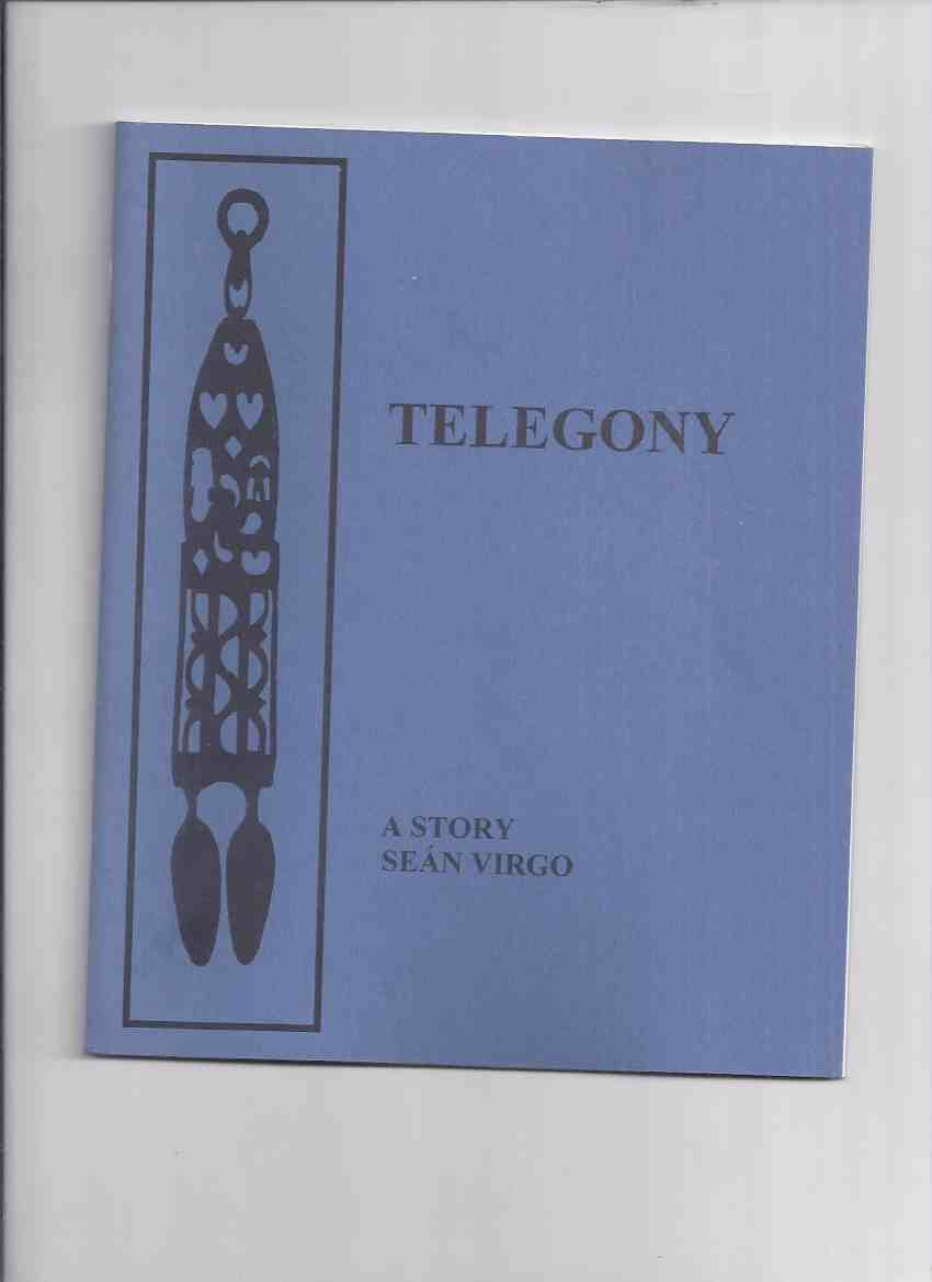 Image for Telegony: A Story -by Sean Virgo / Punchpenny Press (sequel to Interact  which appeared in White Lies & Other Fictions plus 2 )