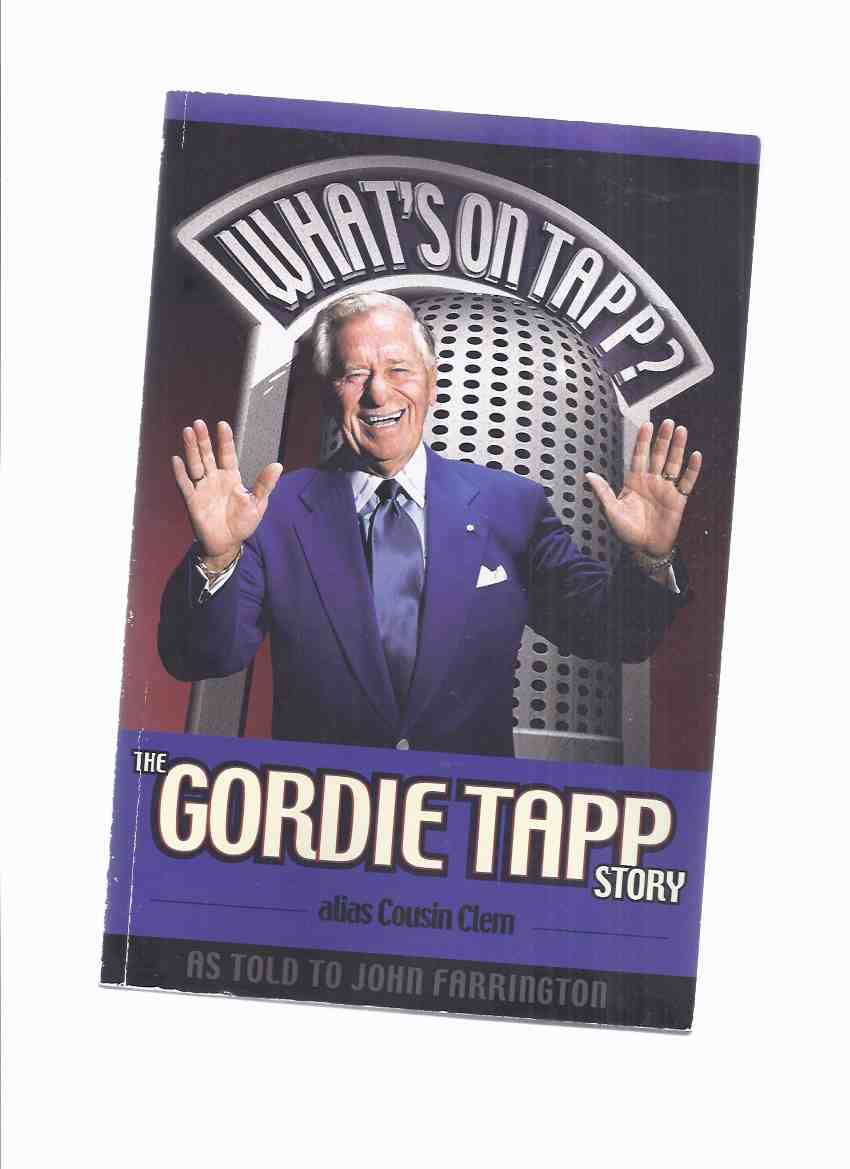 Image for What's On Tapp?  The Gordie Tapp Story, Alias Cousin Clem -by Gordie Tapp -a Signed Copy ( Hee Haw related)( Biography / Autobiography )