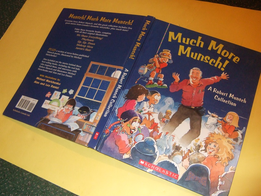 Image for Much More Munsch: A Robert Munsch Collection (inc. We Share Everything; Aaron's Hair; Up, Up, Down; Makeup Mess; Playhouse; Poems [ Caleb; Jayna's Shadow; Terry Lynn; Neversink School; Winter; Goodnight; Jeanette Ran Red; Chelsea's Dog Spot ] )
