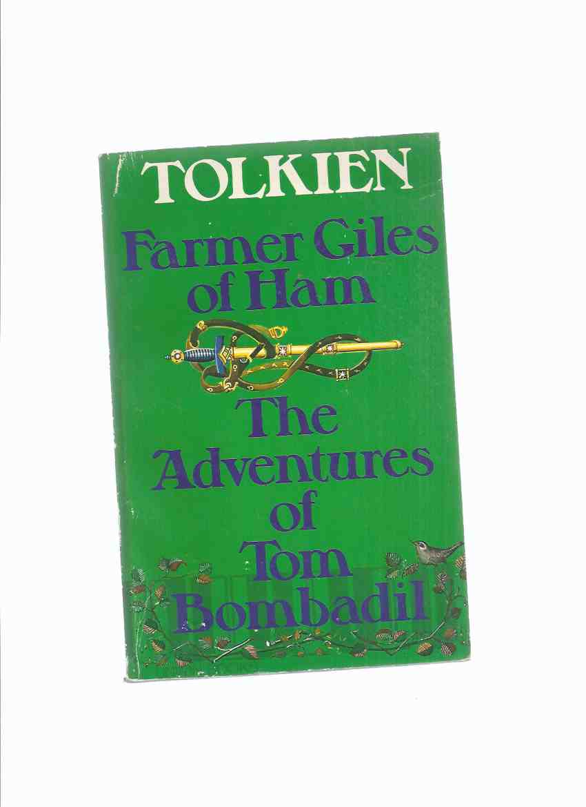 Image for Farmer Giles of Ham ---with The Adventures of Tom Bombadil  -by J R R Tolkien, Illustrated By Pauline Baynes ( 1st UK Collected Edition )