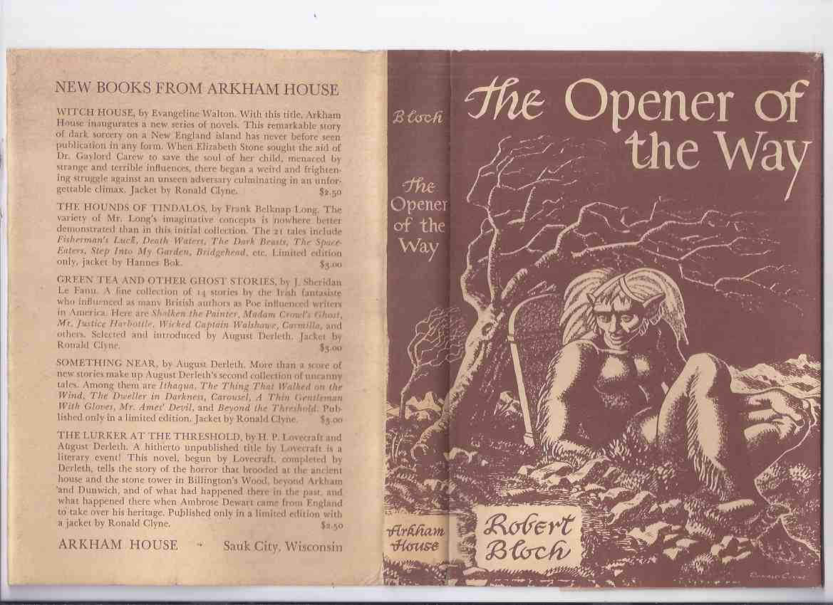 Image for ARKHAM HOUSE:  The Opener of the Way -by Robert Bloch -Signed  (inc. Beetles; Mannikin; Yours Truly Jack the Ripper; Faceless God; House of the Hatchet; Waxworks; Feast in the Abbey; Shambler from the Stars; Mother of Serpents; Secret of Sebek; etc)
