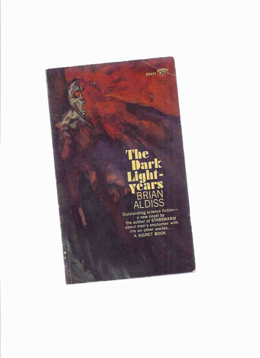 Image for The Dark Light Years -by Brian Aldiss -a Signed Copy ( 1st Paperback Edition, Canadian Imprint )