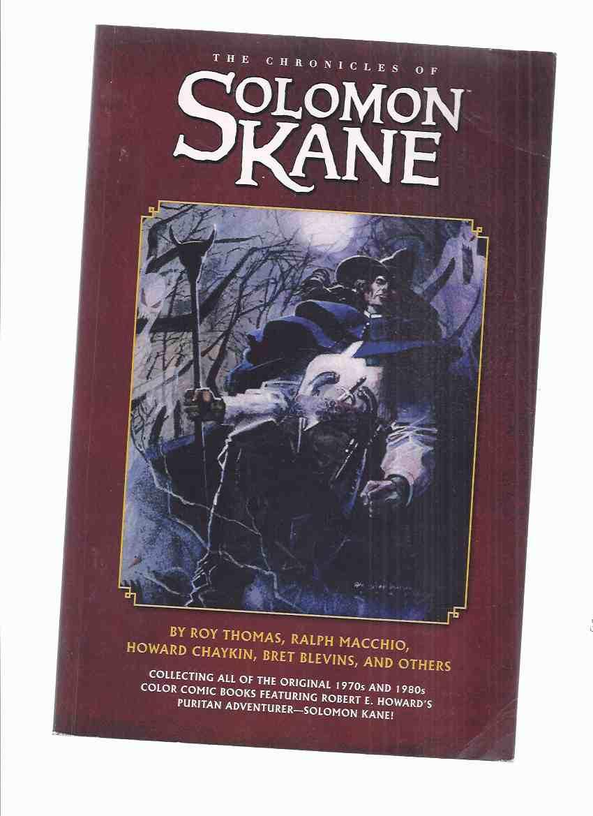 Image for The Chronicles of Solomon Kane ( Robert E Howard related -inc. Mark of Kane; Fangs of the Gorilla God; Red Shadows; And Faith Undying; Blades of the Brotherhood; Prophet; Hills of the Dead; Wings in the Night; Solomon Kane's Homecoming )( Sword )