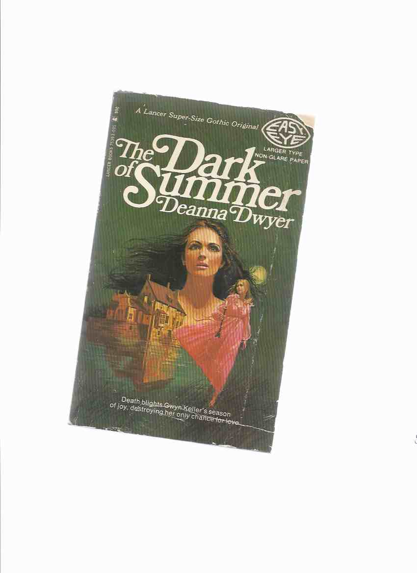 Image for The Dark of Summer -by Deanna Dwyer ( Dean R Koontz -tipped-in signature )