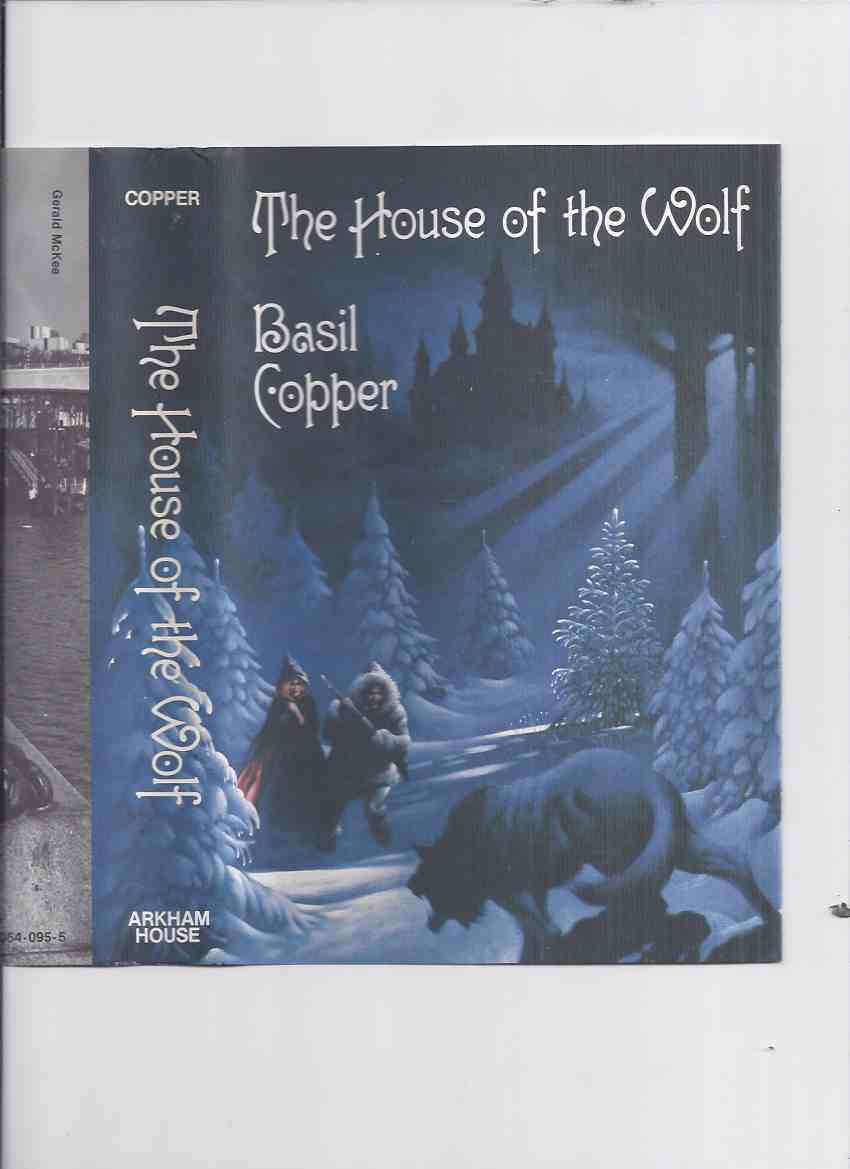 Image for The House of the Wolf -by Basil Copper -a Signed Copy / ARKHAM HOUSE