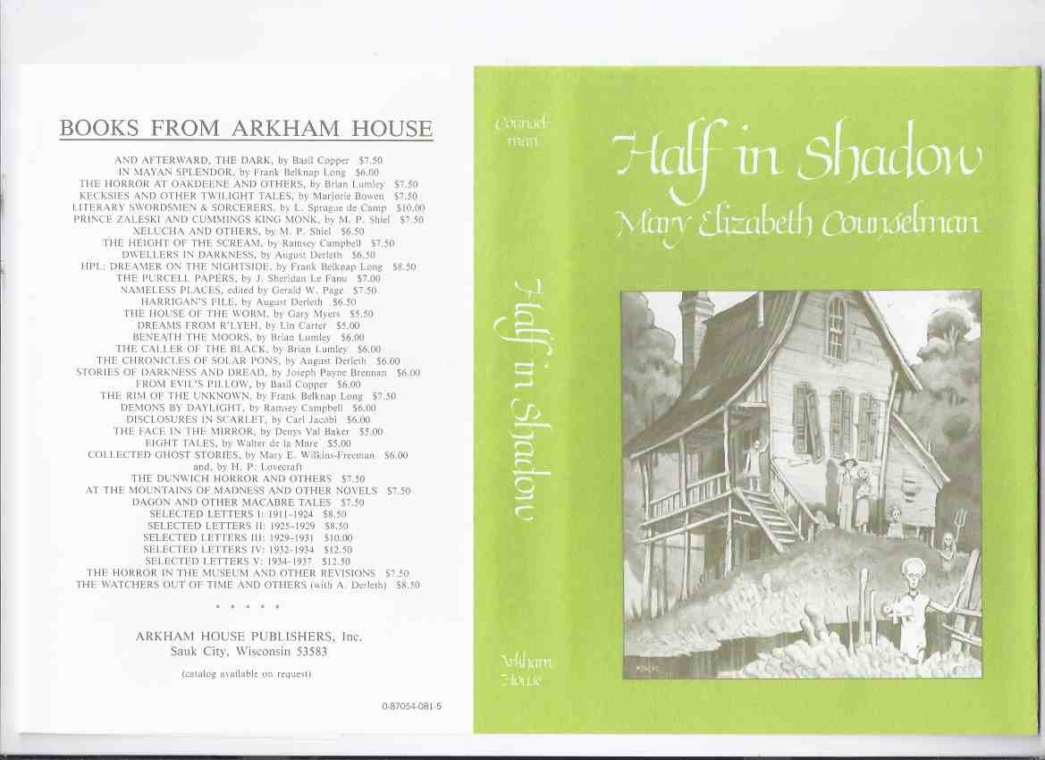Image for ARKHAM HOUSE:  Half in Shadow -by Mary Elizabeth Counselman---a Signed Copy ( Includes:  The Three Marked Pennies; Monkey Spoons; The Black Stone Statue; etc)