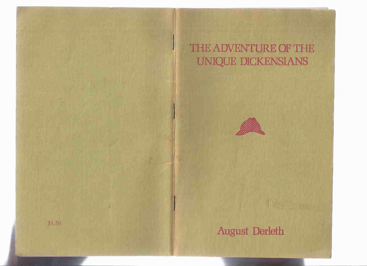 Image for The Adventure of the Unique Dickensians  -by August Derleth -a Signed Copy ( Solar Pons ) / Mycroft & Moran ( Arkham House )
